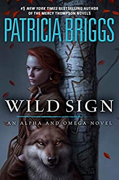 Wild Sign by Patricia Briggs science fiction and fantasy book and audiobook reviews