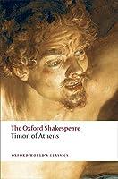 Timon of Athens (Oxford World's Classics)