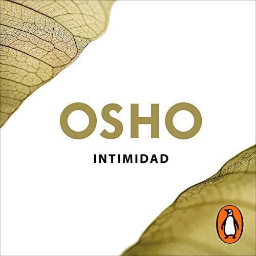 Intimidad (Claves para una nueva forma de vivir) [Intimacy: Trusting Oneself and the Other] cover art