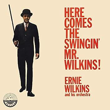 Here Comes the Swingin' Mr. Wilkins!