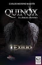 Quinox. El ángel oscuro 1: Exilio (Universo Quinox Nº 1)