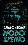 Nodo spento (The Dragon Trilogy Vol. 3)