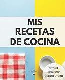 Mis Recetas de Cocina: Recetario XL para Apuntar Tus Platos Favoritos