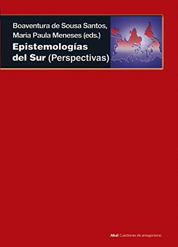 Epistemologías del Sur (Cuestiones de antagonismo) (Spanish Edition)