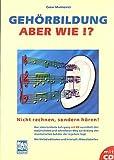 GEHOERBILDUNG - ABER WIE - arrangiert für Buch - mit CD [Noten / Sheetmusic] Komponist: MARINOVICI CESAR