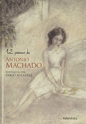 12 poemas de Antonio Machado (Poesía Ilustrada)