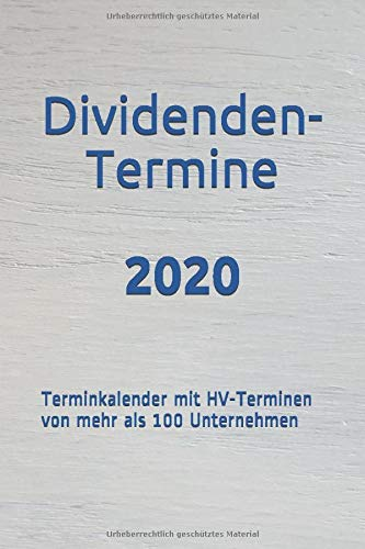 Dividenden-Termine 2020: Terminkalender mit HV-Terminen von mehr als 100 Unternehmen