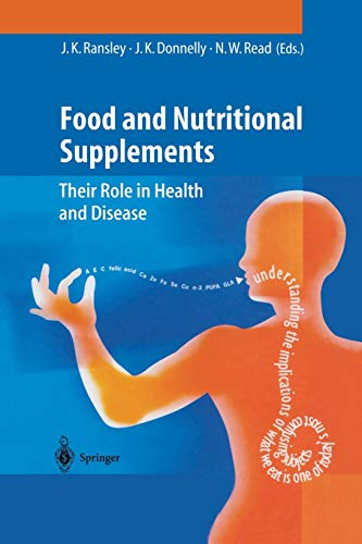 Food and Nutritional Supplements: Their Role in Health and Disease