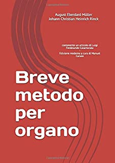 Breve metodo per organo: contenente un articolo di Luigi Ferdinando Casamorata