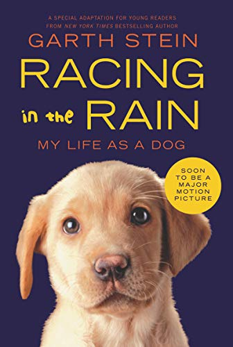 Compare Textbook Prices for Racing in the Rain: My Life as a Dog Illustrated Edition ISBN 9780062015761 by Stein, Garth