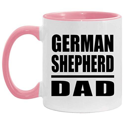 German Shepherd Dad - 11oz Accent Mug Pink Kaffeebecher 325ml Rosa Keramik-Teetasse - Geschenk zum Geburtstag Jahrestag Muttertag Vatertag Ostern