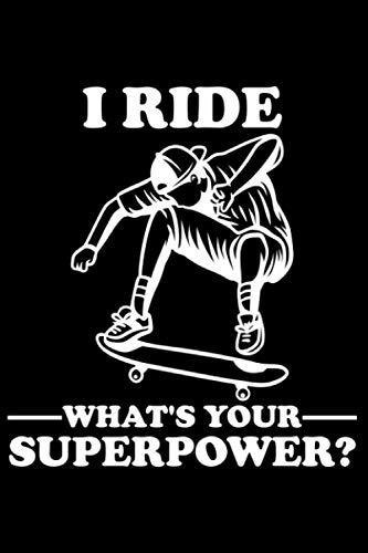 I Ride Skateboard What's Your Superpower? Ollie Kickflip: DIN A5 Kariert 120 Seiten / 60 Blätter Notizbuch Notizheft Notiz-Block Skateboard Skater Motive & Geschenkidee