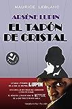 Arsène Lupin. El tapón de cristal (Best seller / Ficción)