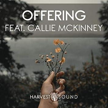 Offering (feat. Callie McKinney)