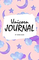 Unicorn Primary Journal with Positive Affirmations Grades K-2 for Girls (6x9 Softcover Primary Journal / Journal for Kids)