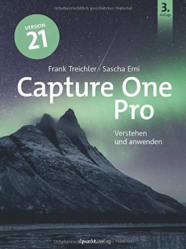 Capture One Pro – Version 21: Verstehen und anwenden