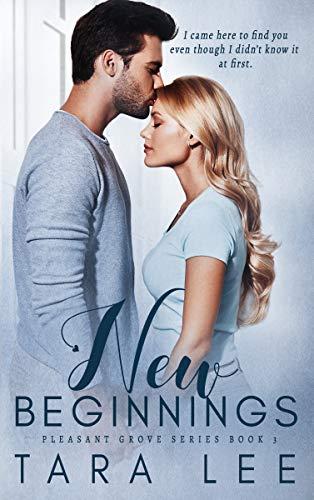 New Beginnings (Pleasant Grove Book 3)