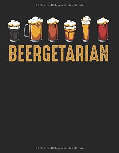 Beergetarian Biertrinker Geschenk Bier Lustig: A4+ Softcover 120 beschreibbare karierte Seiten   22 x 28 cm (8,5x11 Zoll)