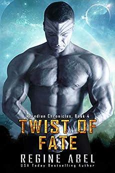 Twist of Fate (Veredian Chronicles Book 4) by [Regine Abel]