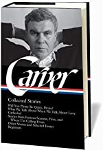BY Carver, Raymond ( Author ) [{ Carver: Collected Stories (Definitive) By Carver, Raymond ( Author ) Aug - 20- 2009 ( Hardcover ) } ]