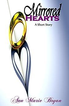 Mirrored Hearts by [Ann Marie Bryan]
