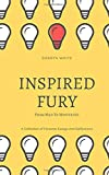 Inspired Fury: From Mad to Motivated