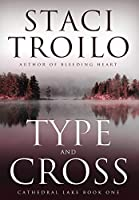 Type And Cross (Cathedral Lake)