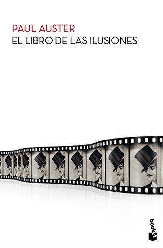 El libro de las ilusiones (Biblioteca Paul Auster)