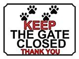 Weiwei Keep The Gate Closed Thank YouTin Sign Rustic Shabby Retro Style Retro Kitchen Bar Pub Coffee Shop Men Cave Garage Decoration Gift 8x12 Inches