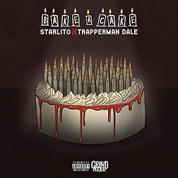 Bake A Cake (feat. Trapperman Dale)