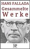 Hans Fallada – Gesammelte Werke (Gesammelte Werke bei Null Papier)