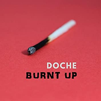 Burnt Up