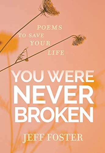 You Were Never Broken: Poems to Save Your Life