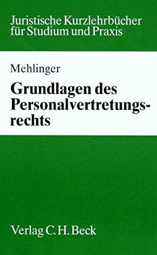 Grundlagen des Personalvertretungsrechts (Studium und Praxis)