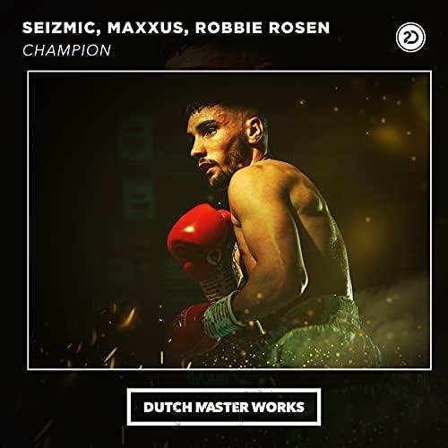Seizmic, Maxxus & Robbie Rosen