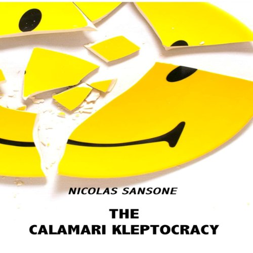 The Calamari Kleptocracy  By  cover art