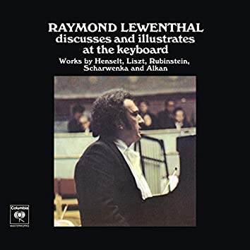 Raymond Lewenthal Discusses and Illustrates at the Keyboard