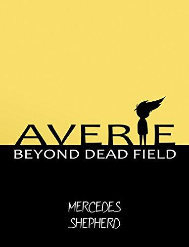 AVERIE: Beyond Dead Field (Project AVERIE, Part 1) (English Edition)