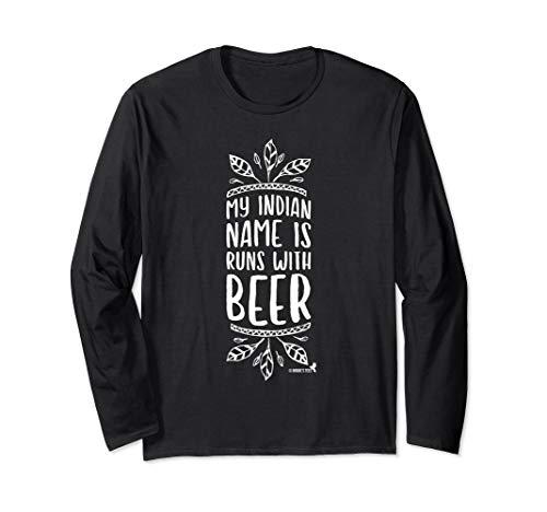 Bierliebhaber-Entwurf Mein indischer Name läuft mit Bier Langarmshirt
