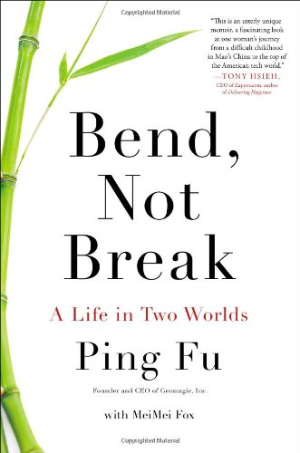 Image of Bend, Not Break: A Life in Two Worlds