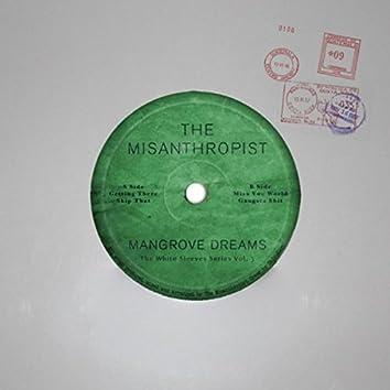 The White Sleeves Series, Vol. 3: Mangrove Dreams