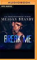 Break Me (Brayshaw High)