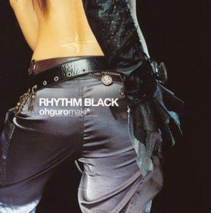 RHYTHM BLACK(CCCD)(大黒摩季)