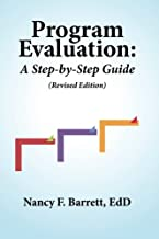 Program Evaluation: A Step-by-Step Guide (Revised Edition)
