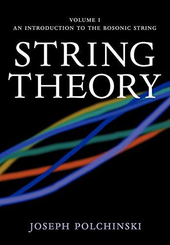 String Theory, Vol. 1 (Cambridge Monographs on Mathematical Physics)の詳細を見る