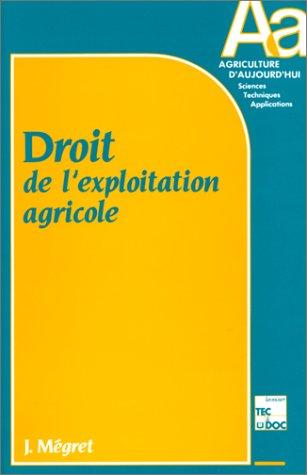 Droit de l'exploitation agricole