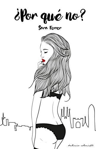 ¿Por qué no? de Sara Ferrer