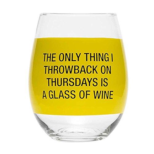 About Face Designs 187458 Throwback sur Thursday Verre à vin Sassy proverbes