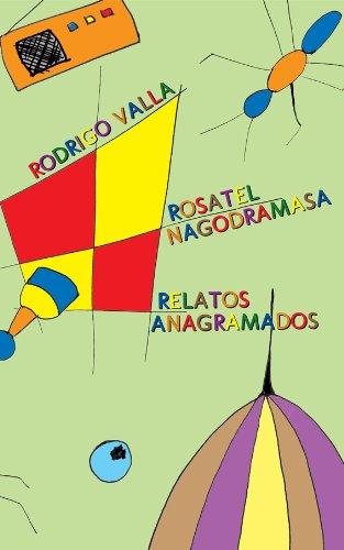 Rosatel Nagodramasa (Relatos Anagramados) (Spanish Edition)