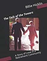 The Talk of the Towers: A Story of Love in a Retirement Community